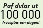 Paf casino delar ut 100.000 freespins utan omsättningskrav om dagen i 20 dagar!
