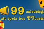 100 anledningar att skapa ett konto och spela hos EUcasino just nu!