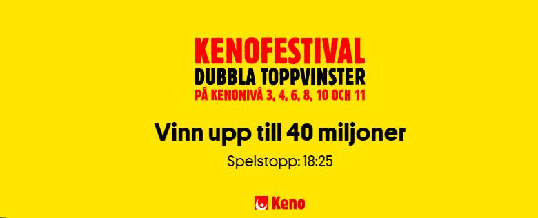 keno festival med 40 miljoner sek